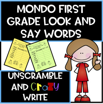 MONDO First Grade Look and Say Word Unscramble and Crazy Write