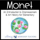 MONET IMPRESSIONIST ART Lesson (from Art History for Elementary Bundle)