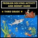 MONEY Game and Activity - 3rd Grade - Counting money and problem solving