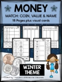 MONEY:  COINS - VALUE, PICTURE & NAME MATCH - WINTER THEME