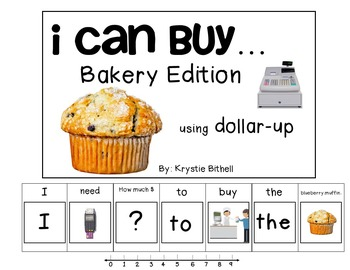 MONEY: I Can Buy...Bakery Dollar Up Adapted Book Autism