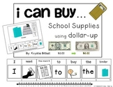 DOLLAR UP: I Can Buy...School Supplies Money Adapted Book Back to School