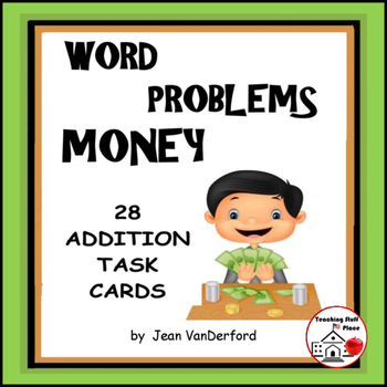 MONEY Word Problems | Task Cards | Play Scoot | Review  Gr