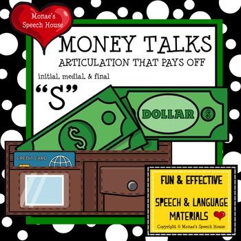 """MONEY TALKS ARTICULATION SPEECH """"S"""""""