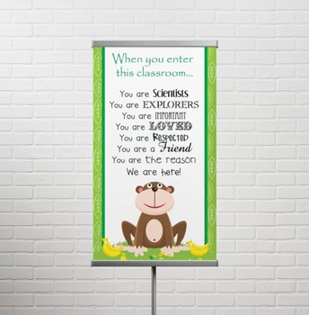 MONKEYS - Classroom Decor: SMALL BANNER, When You Enter