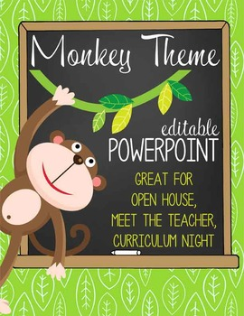 MONKEYS - PowerPoint, Open House, Curriculum Night, Meet the Teacher