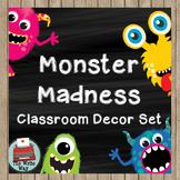 Classroom decor - Monster Madness Theme