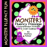 MONSTERS Fluency Passage, Comprehension Activities & Craft Outlines