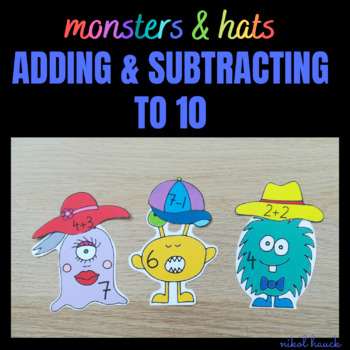 MONSTERS & HATS (ADDING AND SUBTRACTING ACTIVITY 0-10) MATH BUSY BAG