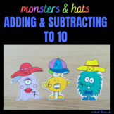 MONSTERS & HATS (ADDING AND SUBTRACTING ACTIVITY 0-10) MAT