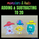 MONSTERS & HATS (ADDING AND SUBTRACTING ACTIVITY 0-20) MAT