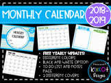 MONTHLY CALENDAR 2018-2019 FREE YEARLY UPDATES!
