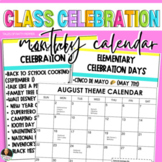 MONTHLY CLASS THEME CALENDARS