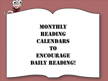MONTHLY READING CALENDARS TO ENCOURAGE DAILY READING!