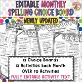 MONTHLY Spelling Choice Board Activities   FULLY EDITABLE   Homework   ANY LIST