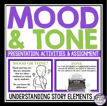 MOOD AND TONE PRESENTATION & ASSIGNMENT by Presto Plans | TpT