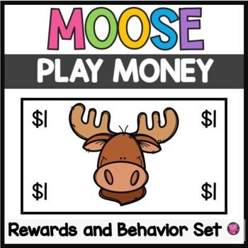 Classroom Economy Behavior and Rewards Moose Bucks
