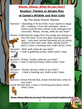 MOOSE, MOOSE, WHAT DO YOU HEAR?...Simple Play about Canada's Wildlife