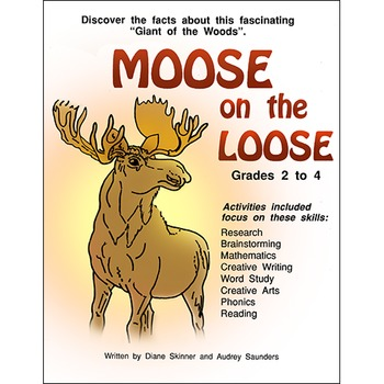 MOOSE ON THE LOOSE Gr. 2-4