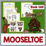 MOOSELTOE BOOK UNIT