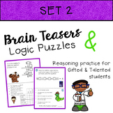 Brain Teasers & Logic Puzzles for Gifted and Talented Students - Set 2