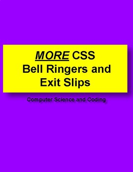 MORE CSS Bell Ringers and Exit Slips