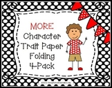 MORE Character Trait Paper Folding Activities