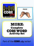 MORE: Complete Core Word Activity Set