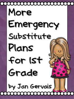 MORE Emergency Substitute Plans for 1st Grade
