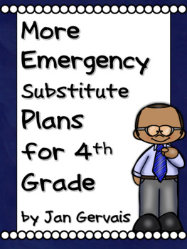 MORE Emergency Substitute Plans for 4th Grade