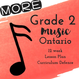 MORE Grade 2 *MUSIC* Lesson Plans for 12 more Weeks