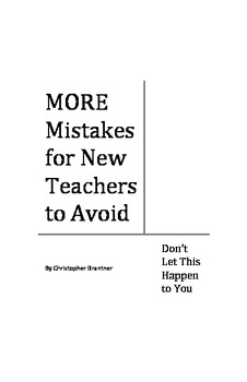 MORE Mistakes for New Teachers to Avoid