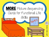 MORE Picture Sequencing Cards for Functional Life Skills