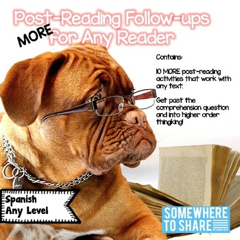 MORE Post Reading Follow Ups for any Reader