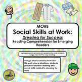 MORE SOCIAL SKILLS AT WORK:  Dressing for Success