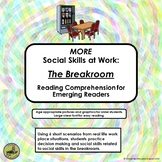 MORE SOCIAL SKILLS AT WORK:  The Breakroom