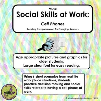 MORE SOCIAL SKILLS AT WORK: Using Cell Phones