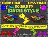 MORE THAN LESS THAN, EQUALS TO CLIP ART GRAPHICS- BIRDIE STYLE (164 IMAGES)