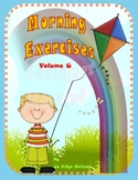 MORNING EXERCISES - Daily Morning Work { VOLUME 6 }