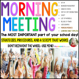 MORNING MEETING - Strategies, procedures, and a script that works!
