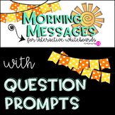 MORNING MESSAGE TEMPLATES with QUESTION PROMPTS