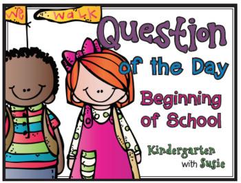 MORNING QUESTION for Beginning of School