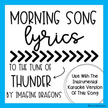 MORNING SONG LYRICS- Thunder by Imagine Dragons