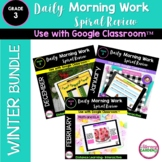 MORNING WORK & SPIRAL REVIEW for 3rd Grade BUNDLE  {WINTER}