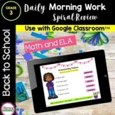 MORNING WORK & SPIRAL REVIEW for 3rd Grade - Back to Schoo