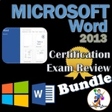 Review Bundle for MOS Microsoft Word 2013 Certification Ex