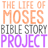 MOSES: Bible Story Brochure Project Activity, Old Testament