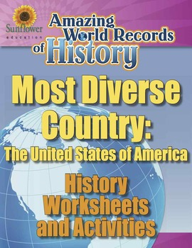 MOST DIVERSE COUNTRY: UNITED STATES OF AMERICA—History Wor