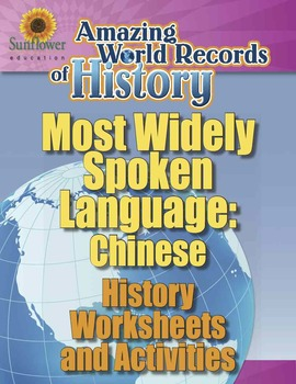 MOST WIDELY SPOKEN LANGUAGE: CHINESE—History Worksheets an