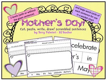 MOTHER'S DAY ~ Cut, Paste, Write, Draw! Scrambled Sentences